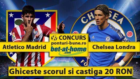 Atletico vs Chelsea – Concurs scor corect – Castiga 20 RON