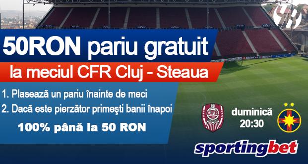 Pariaza gratuit la CFR Cluj – Steaua cu 50 RON bonus
