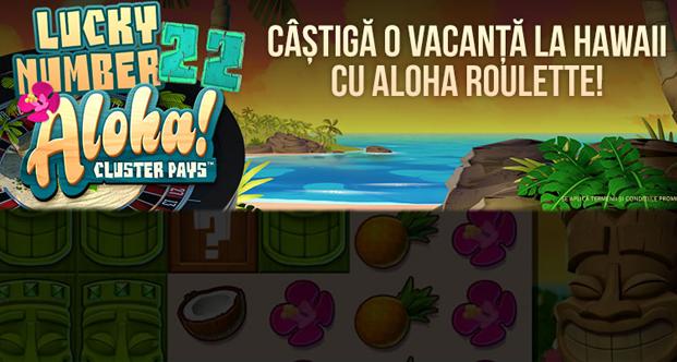Castiga o vacanta la Hawaii cu Aloha Roulette