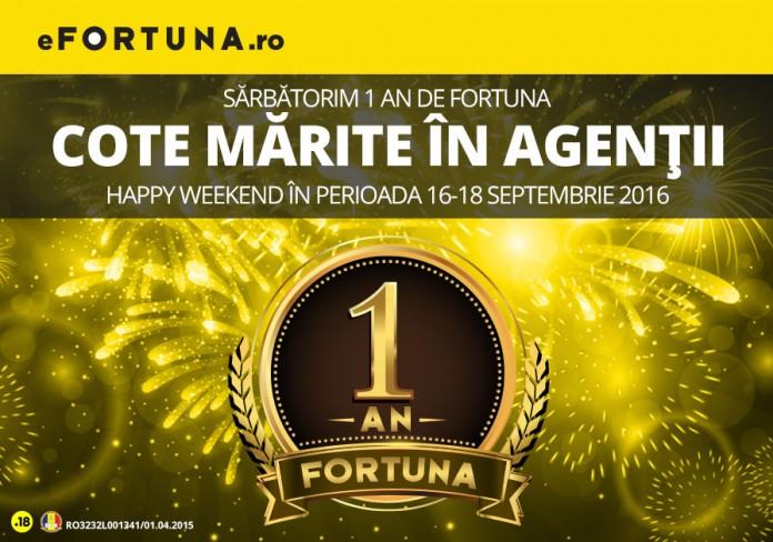 Cote marite de Happy Weekend-ul Fortuna!