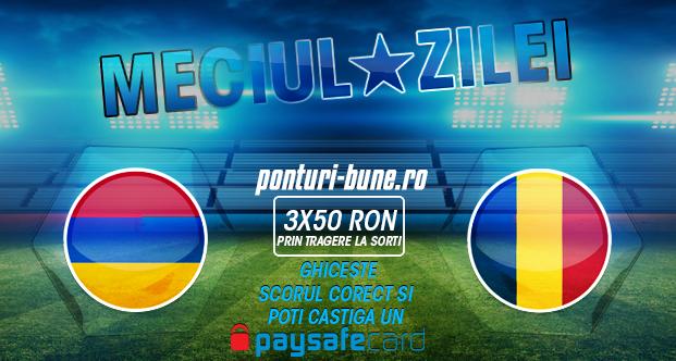 Meciul zilei: Armenia vs Romania – castiga 50 RON