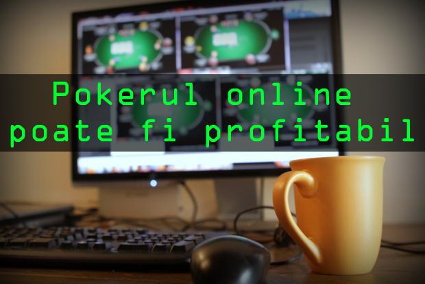 Pokerul online poate fi profitabil – ponturi bune pentru succes