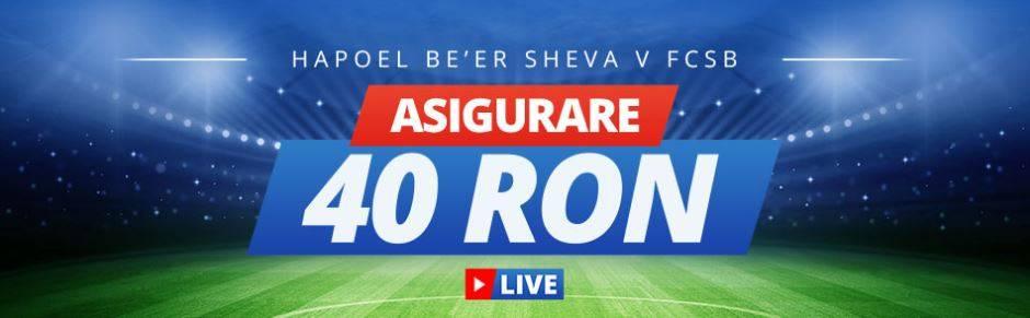 Asigurare 40 RON la partida H. B. Sheva vs FCSB
