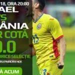 Plaseaza orice pariu la cota 10 in Israel – Romania