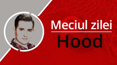 Meciul_zilei_Hood